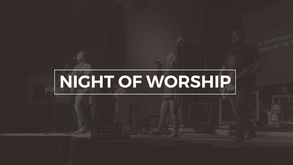 Night Of Worship Event