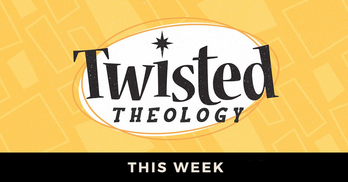 Twisted Theology