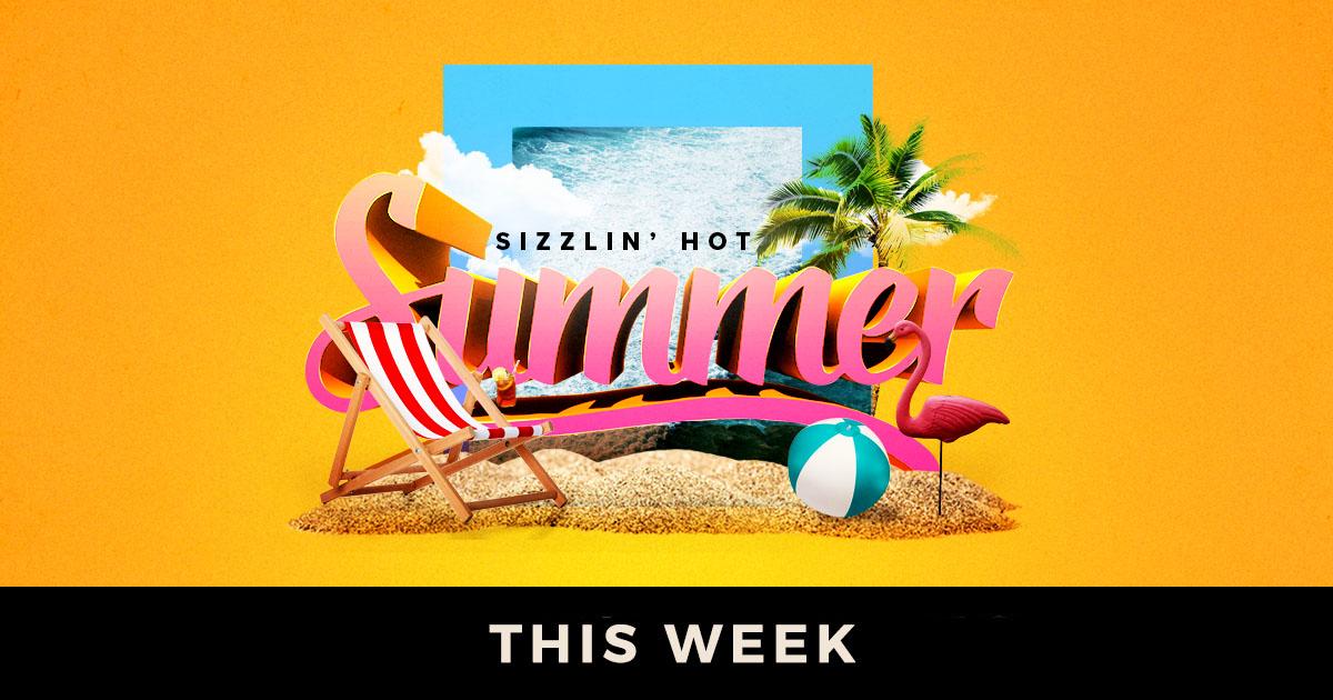 Sizzlin' Hot Summer